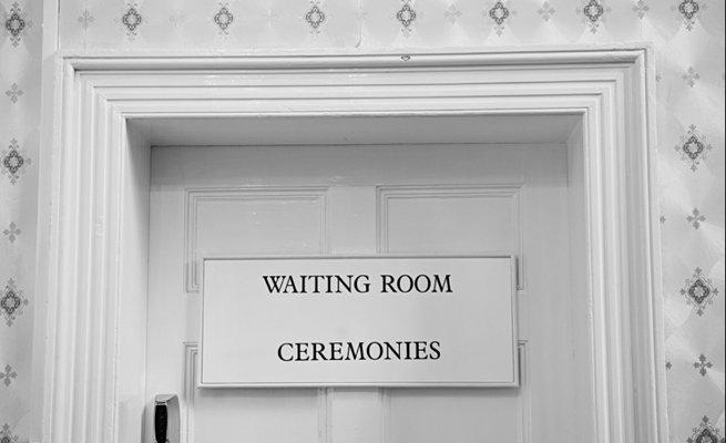 Ceremonies waiting room door sign | Kelly Chandler Consulting